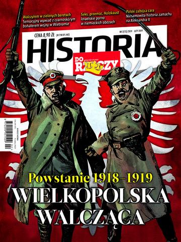 """Okładka miesięcznika """"Historia Do Rzeczy"""" nr 2/2019 (72)"""
