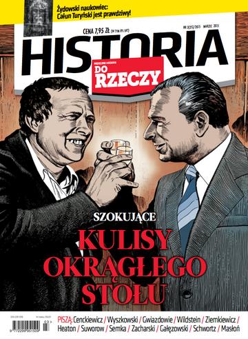 """Okładka miesięcznika """"Historia Do Rzeczy"""" nr 3/2015 (25)"""